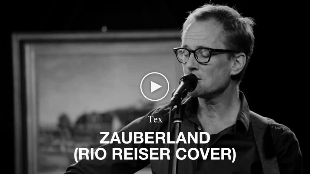 Video Tex - Zauberland (Rio Reiser Cover)