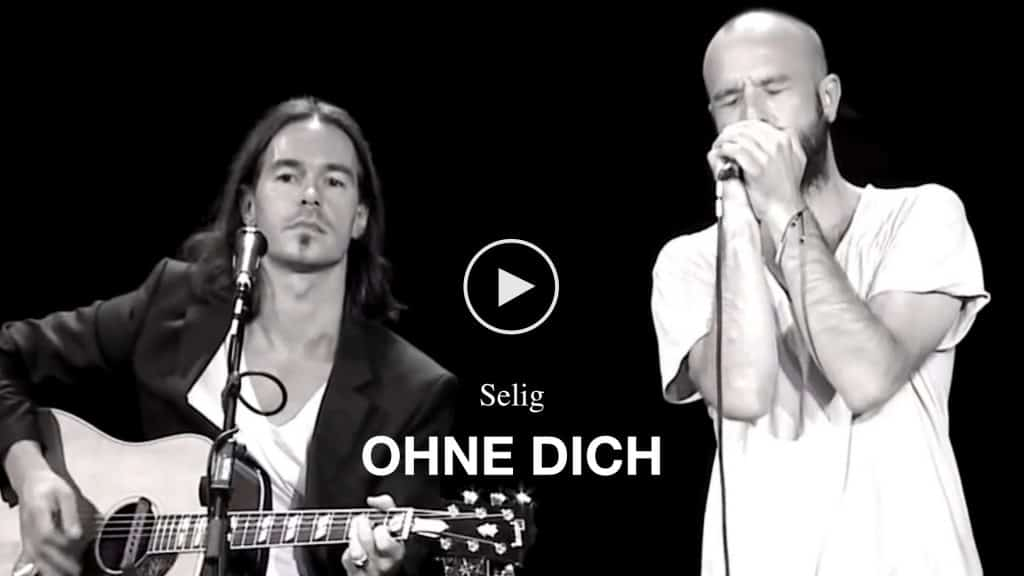 Video Selig - Ohne dich