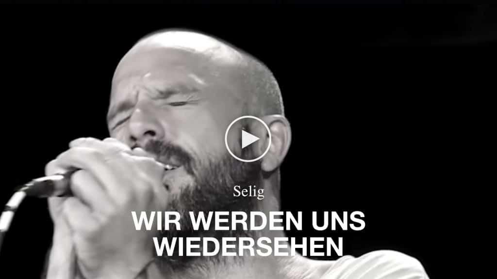 Video Selig - Wir werden uns wiedersehen