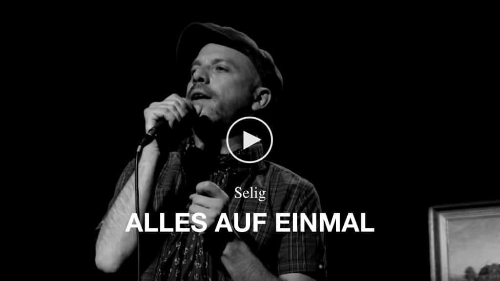 Video Selig - Alles auf einmal