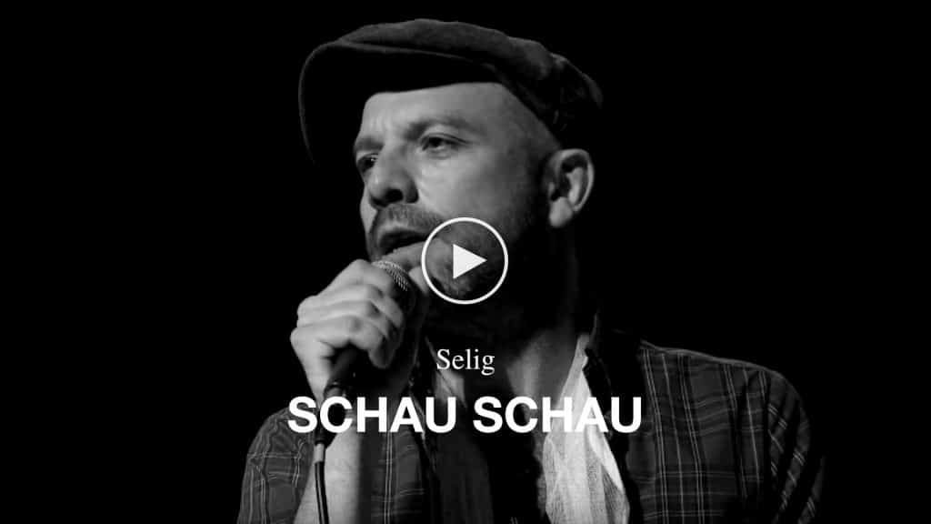Video Selig - Schau schau