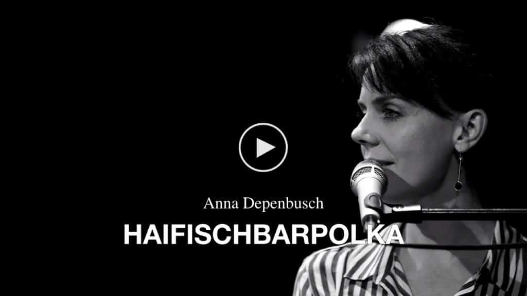 Video Anna Depenbusch - Haifischbarpolka