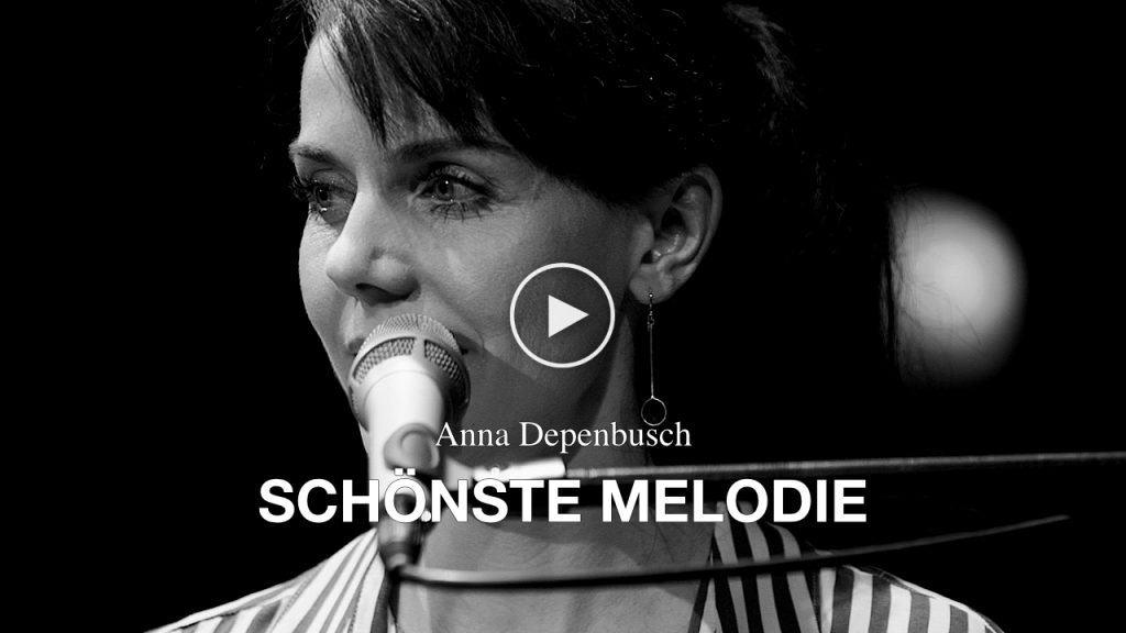 Video Anna Depenbusch - Schönste Melodie