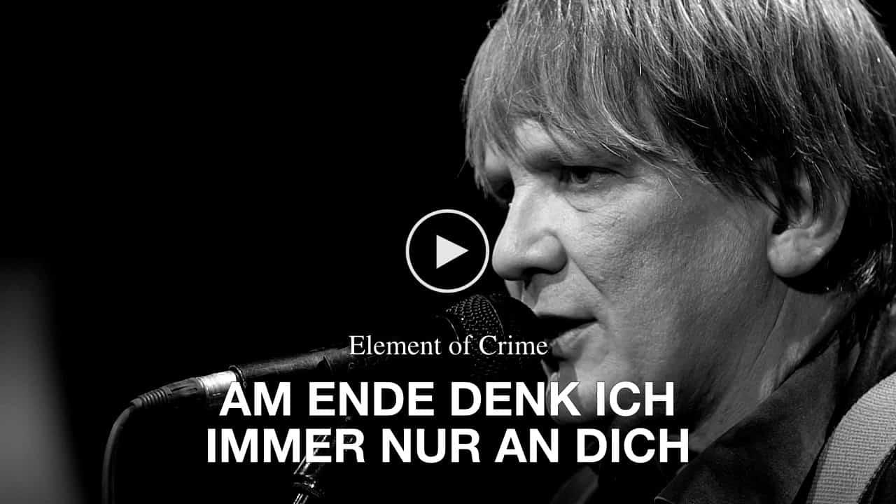 Element of Crime - Am Ende denk ich immer nur an dich - TV